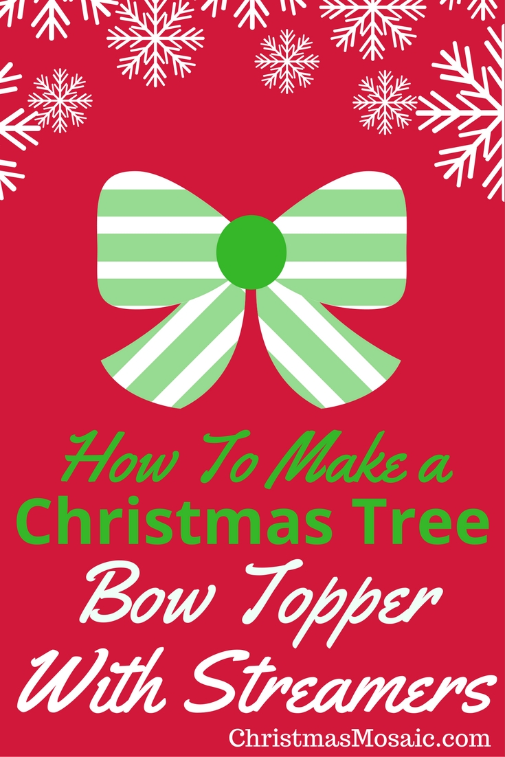 How To Make A Christmas Tree Bow Topper With Streamers