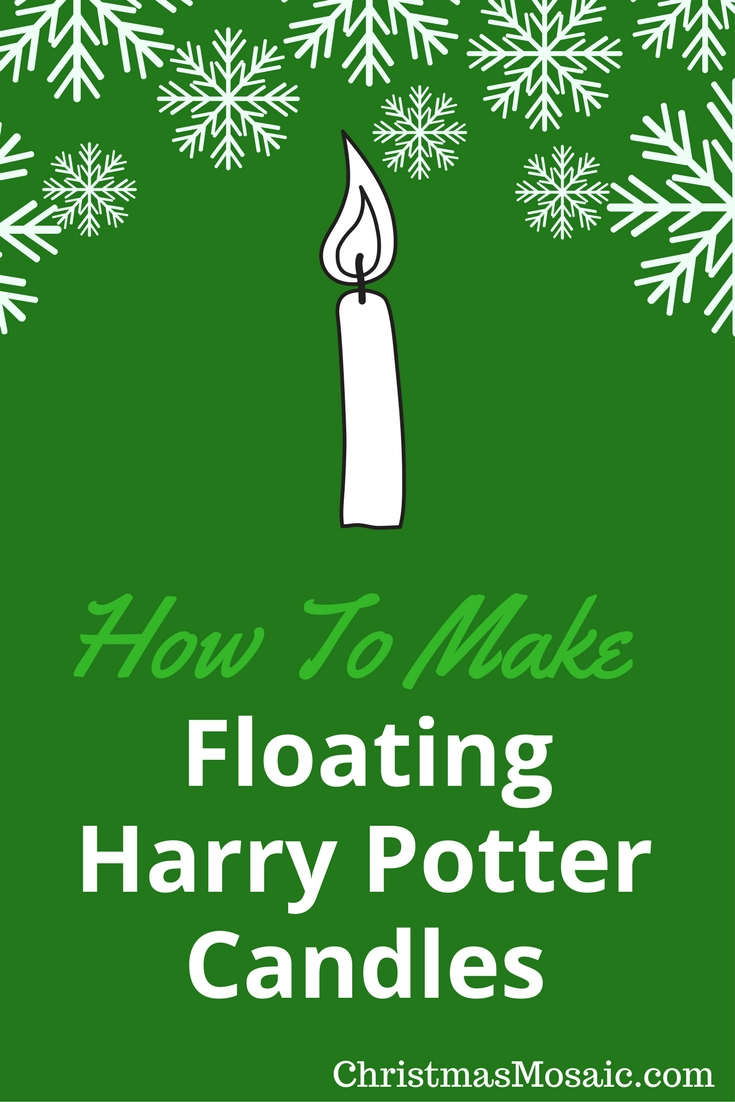 How To Make Floating Harry Potter Candles Christmas Mosaic